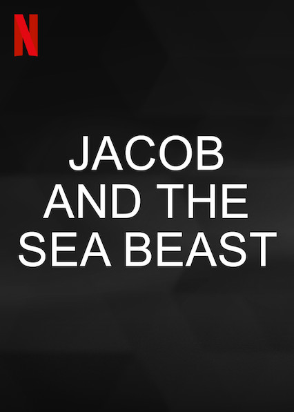 Download Filme Jacob and the Sea Beast Torrent 2022 Qualidade Hd