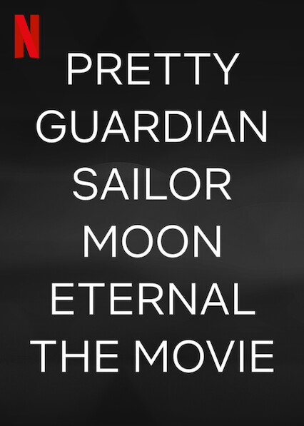 Pretty Guardian Sailor Moon Eternal The Movie