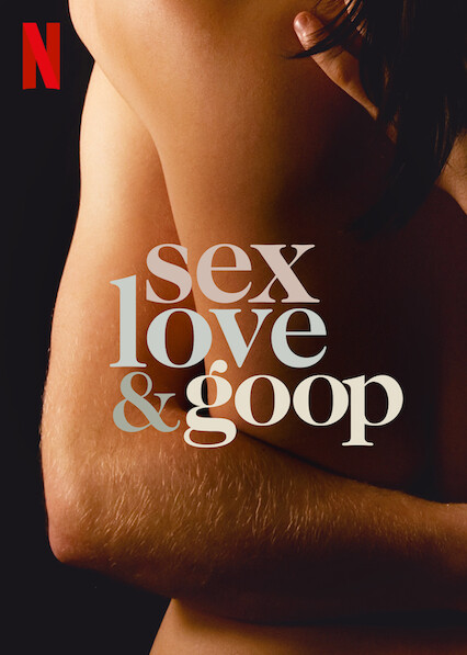 Sex, Love, and goop