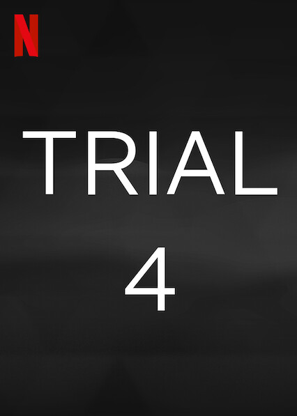 Trial 4