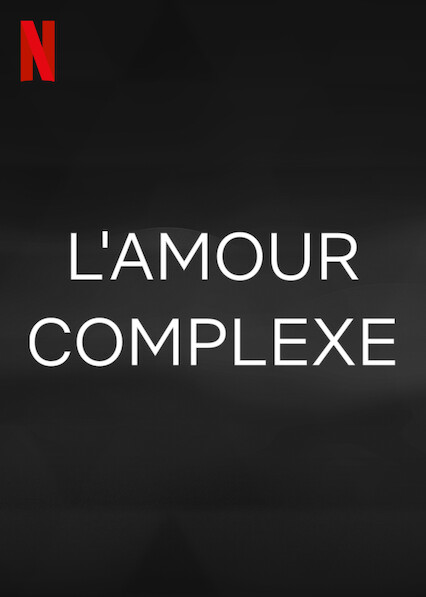 lamour-complexe