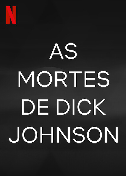 as-mortes-de-dick-johnson