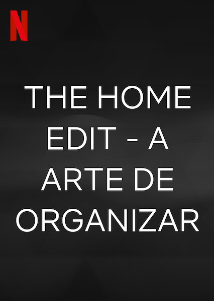 The Home Edit - A Arte de Organizar