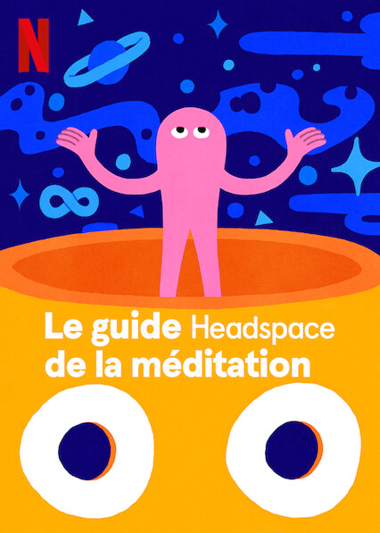 le-guide-headspace-de-la-meditation
