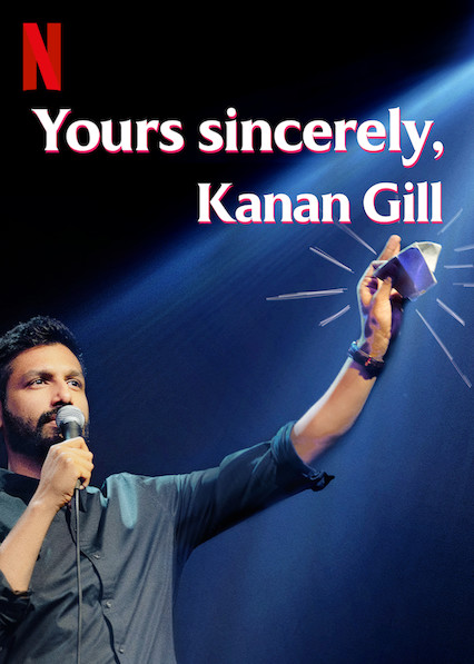 Yours Sincerely, Kanan Gill